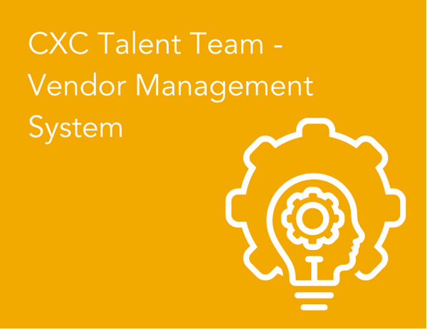 CXC Talent Team - Vendor Management System