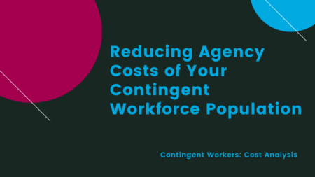 reducing agency costs of contingent workforce population
