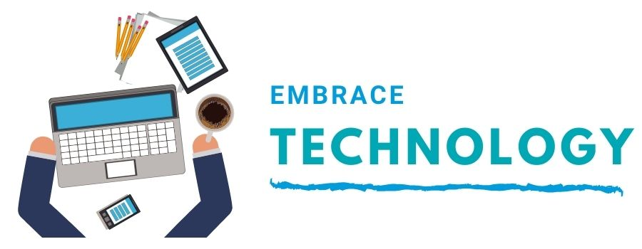 Embrace technology skills