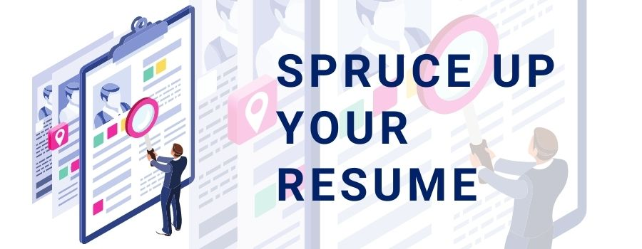 Sprucing up your resume is an essential task for contractors