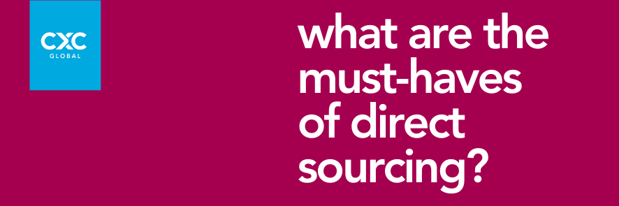 what are the must-haves of direct sourcing?